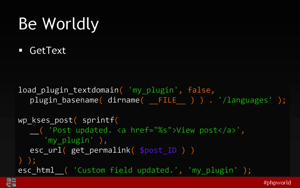 #phpworld Be Worldly  GetText load_plugin_text...