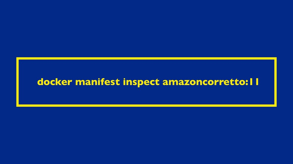 docker manifest inspect amazoncorretto:11