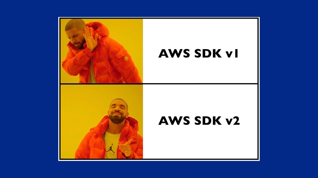 AWS SDK v1 AWS SDK v2