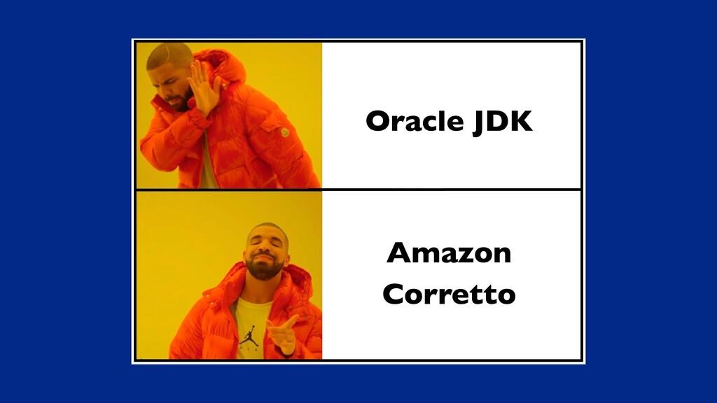 Oracle JDK Amazon Corretto