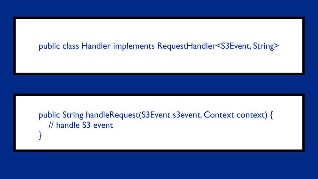public class Handler implements RequestHandler<...