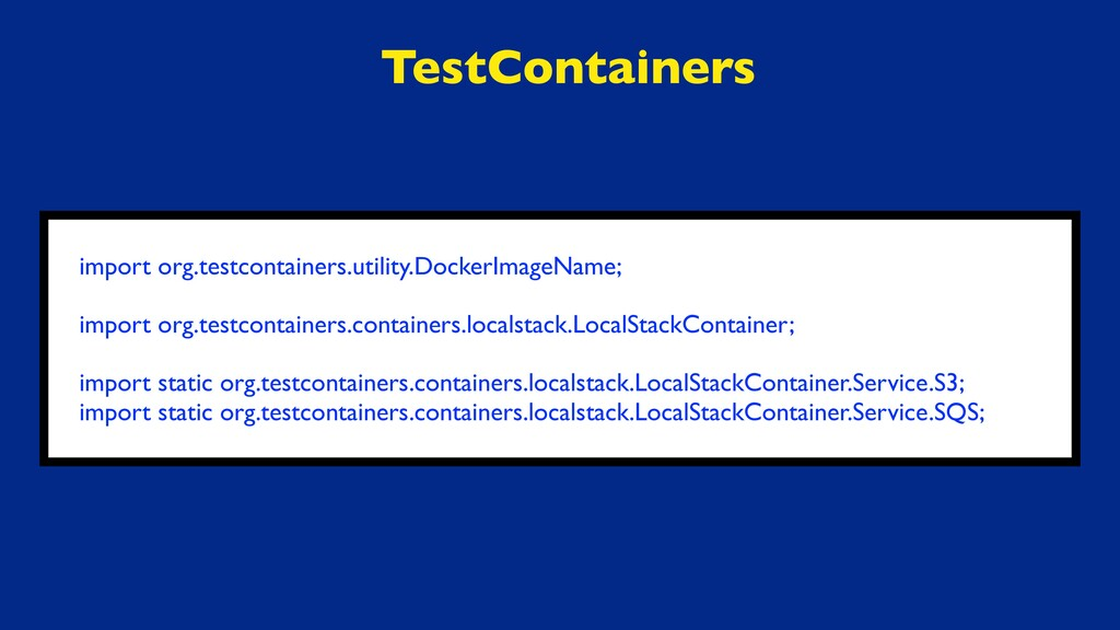 TestContainers import org.testcontainers.utilit...
