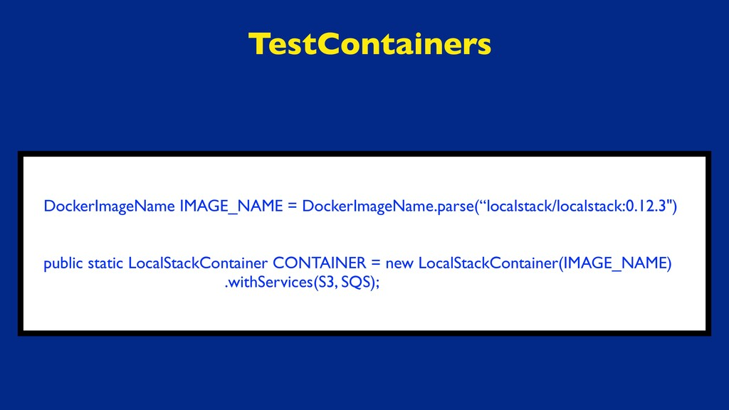 TestContainers DockerImageName IMAGE_NAME = Doc...