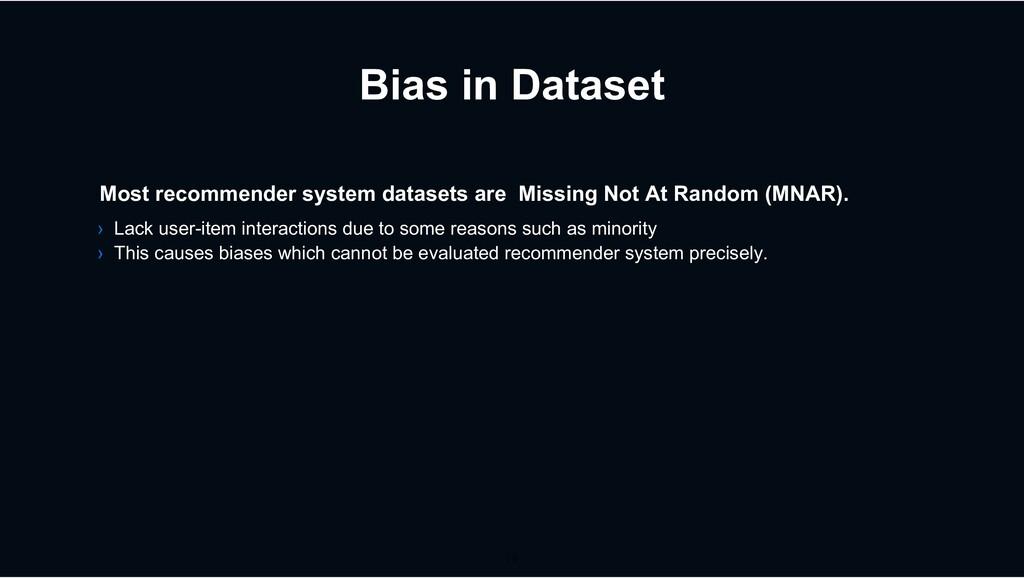 Bias in Dataset › Lack user-item interactions d...