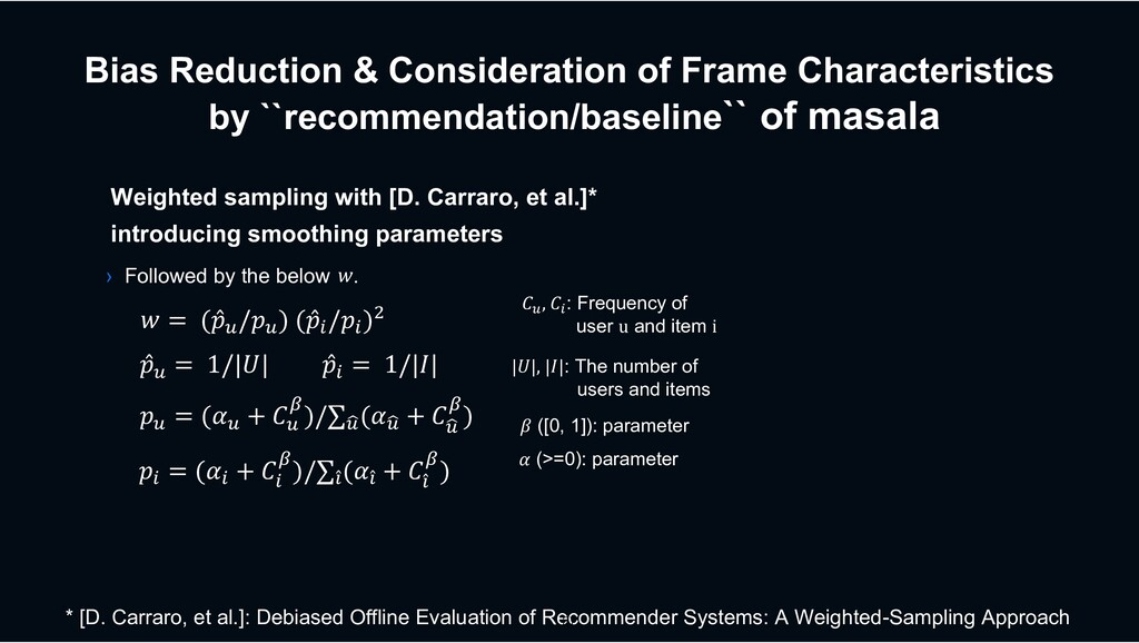 Bias Reduction & Consideration of Frame Charact...