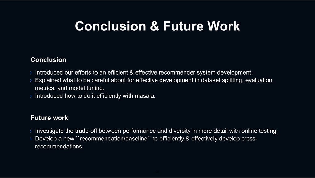 Conclusion & Future Work › Introduced our effor...