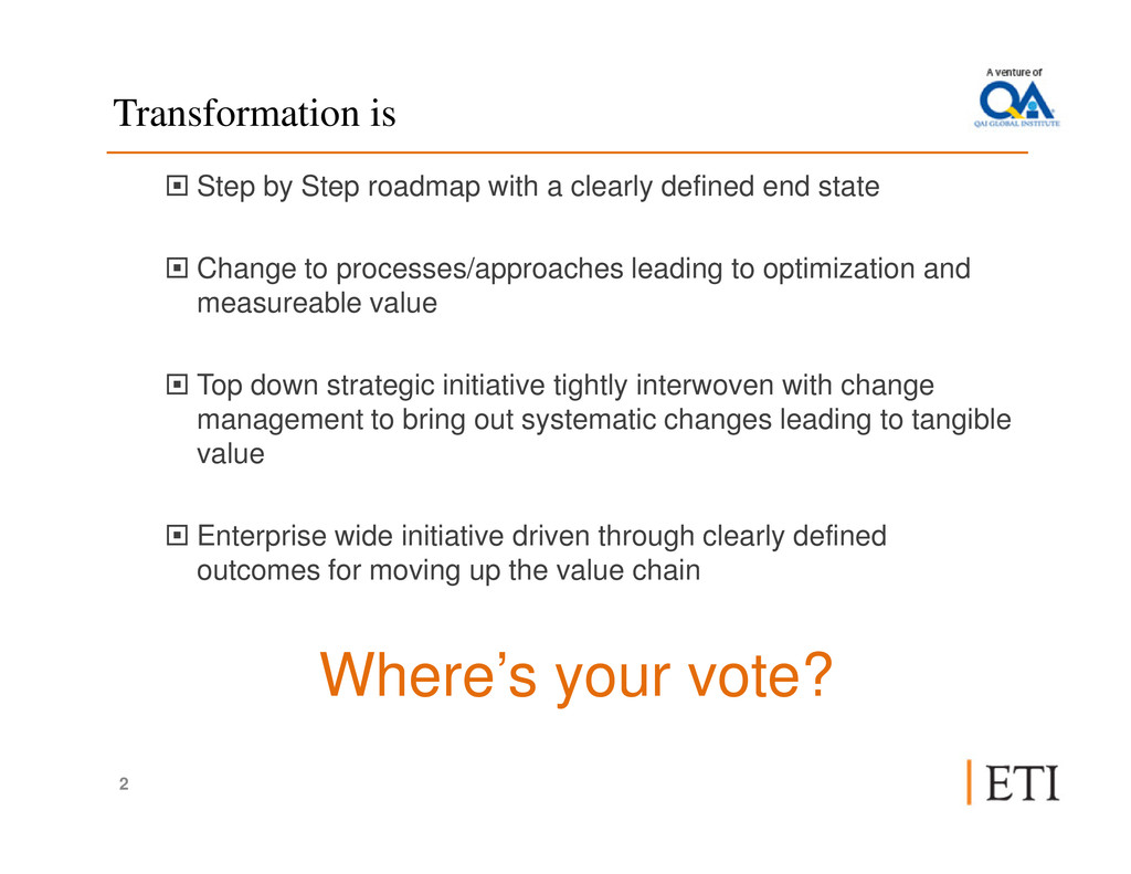 Transformation is Step by Step roadmap with a c...