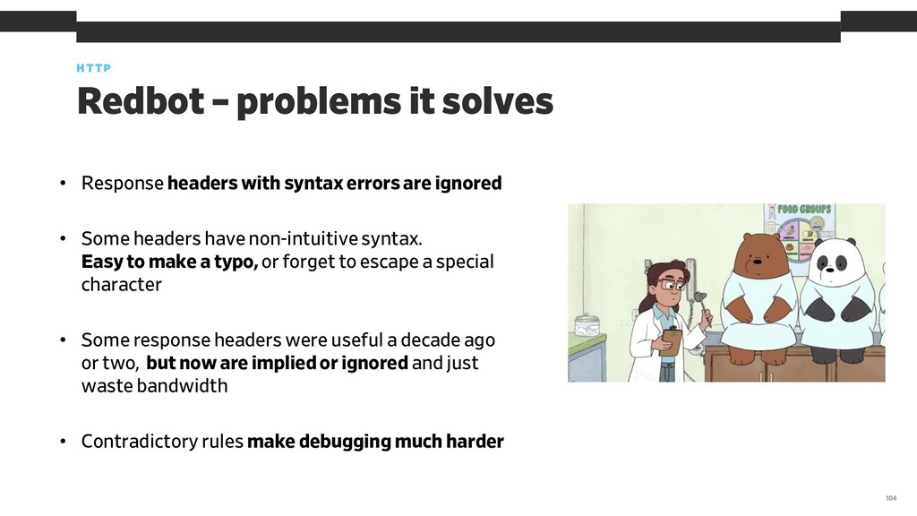 • Response headers with syntax errors are ignor...