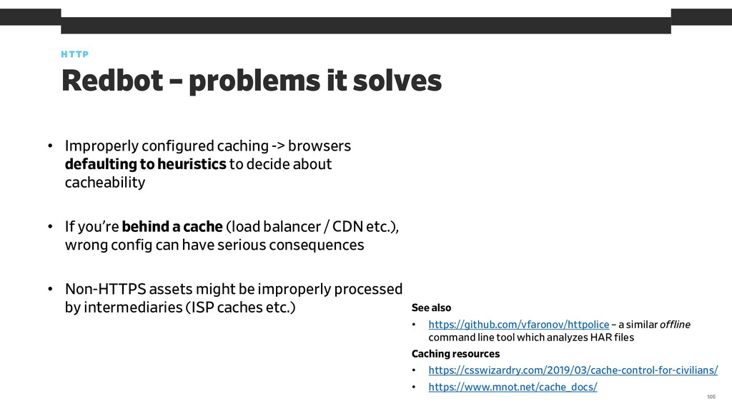 • Improperly configured caching -> browsers def...