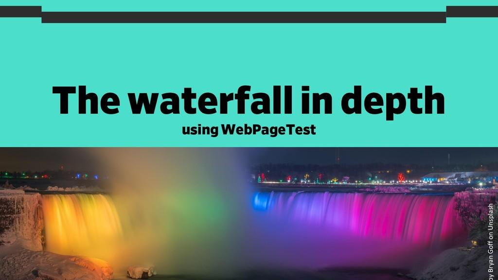 The waterfall in depth 21 y Bryan Goff on Unspl...