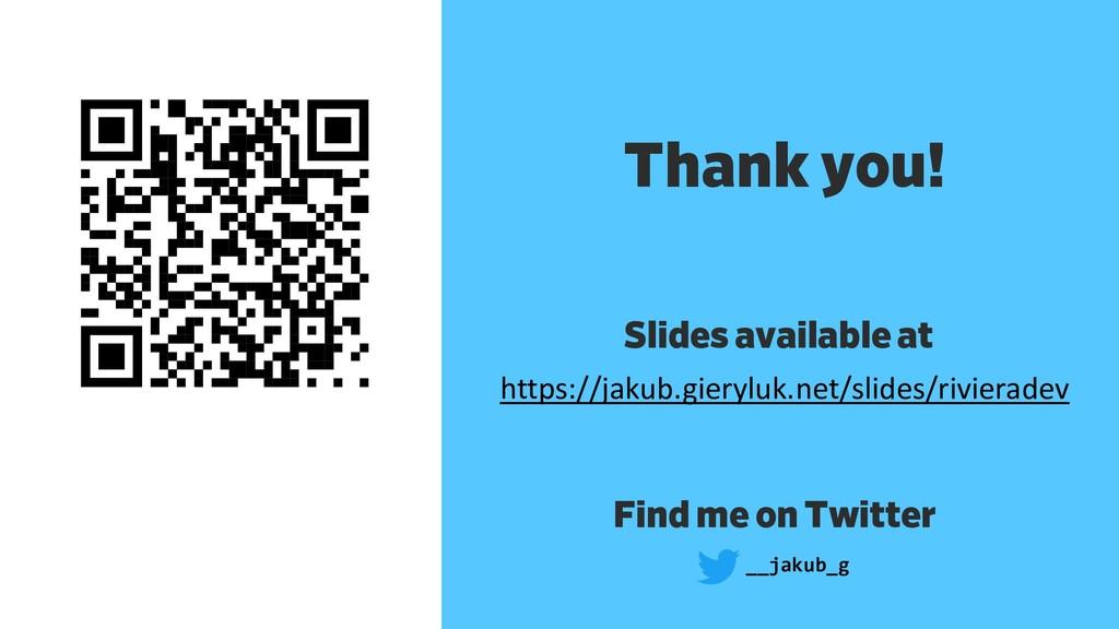 Thank you! __jakub_g https://jakub.gieryluk.net...