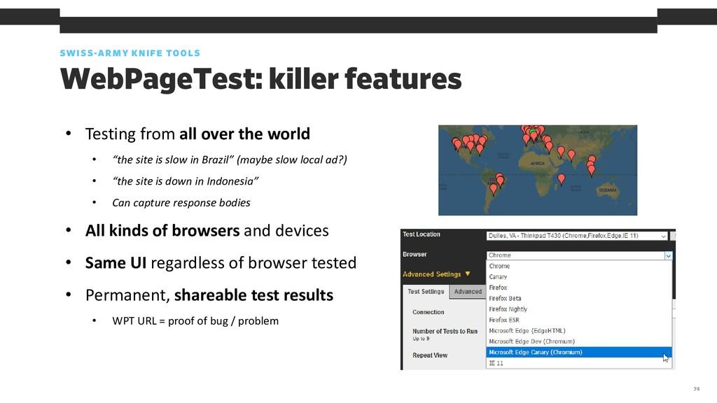 SWISS-ARMY KNIFE TOOLS 74 WebPageTest: killer f...