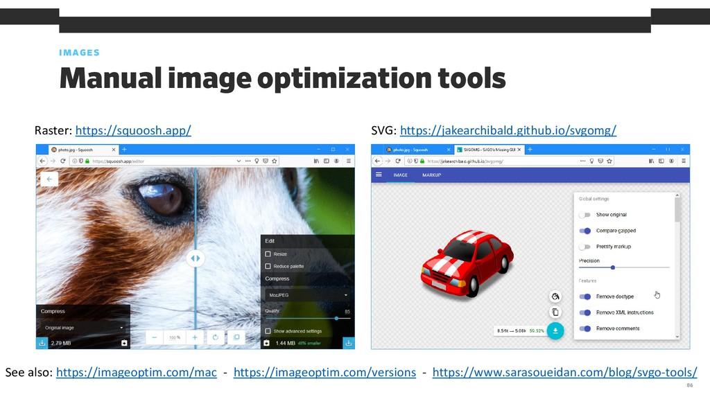 Manual image optimization tools IMAGES 86 Raste...