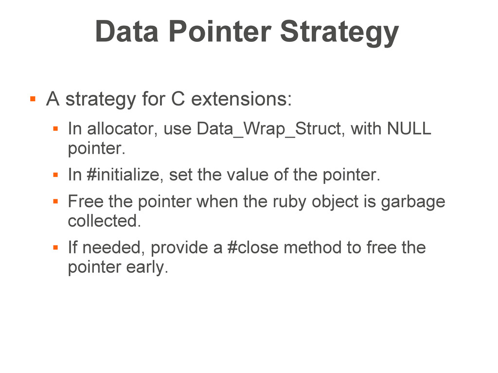 Data Pointer Strategy  A strategy for C extens...