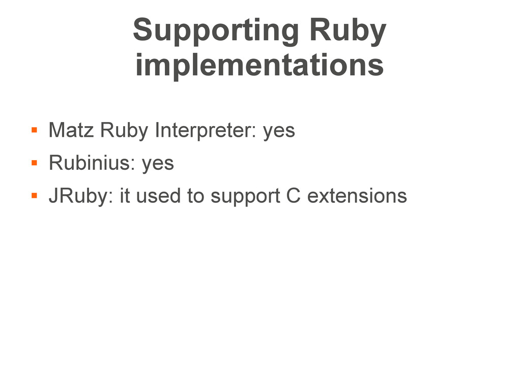 Supporting Ruby implementations  Matz Ruby Int...