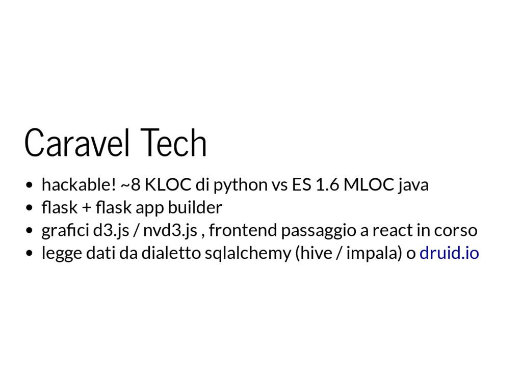 Caravel Tech hackable! ~8 KLOC di python vs ES ...