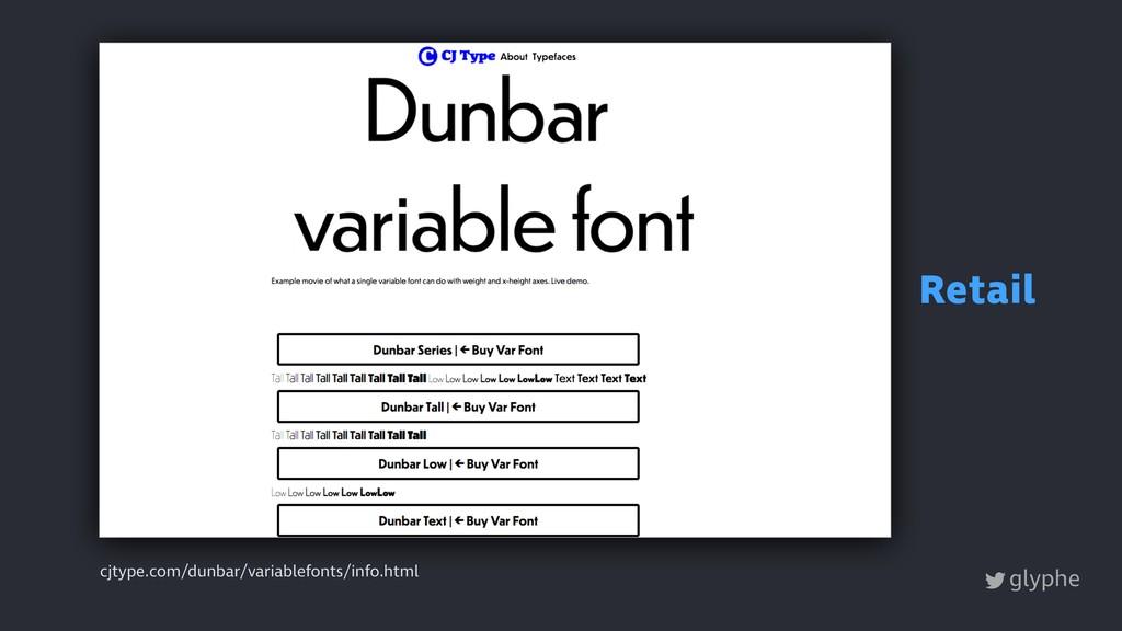 glyphe cjtype.com/dunbar/variablefonts/info.htm...