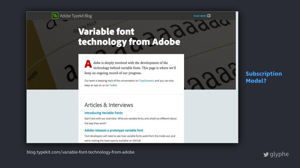 glyphe blog.typekit.com/variable-font-technolog...