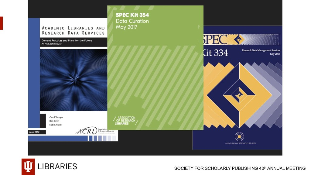 LIBRARIES SOCIETY FOR SCHOLARLY PUBLISHING 40th...