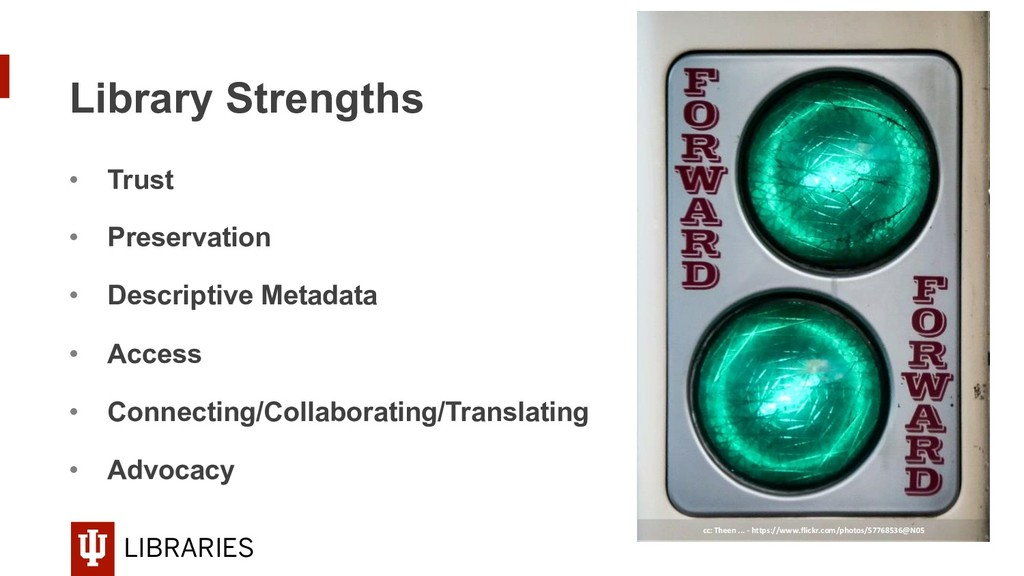 LIBRARIES Library Strengths • Trust • Preserv...