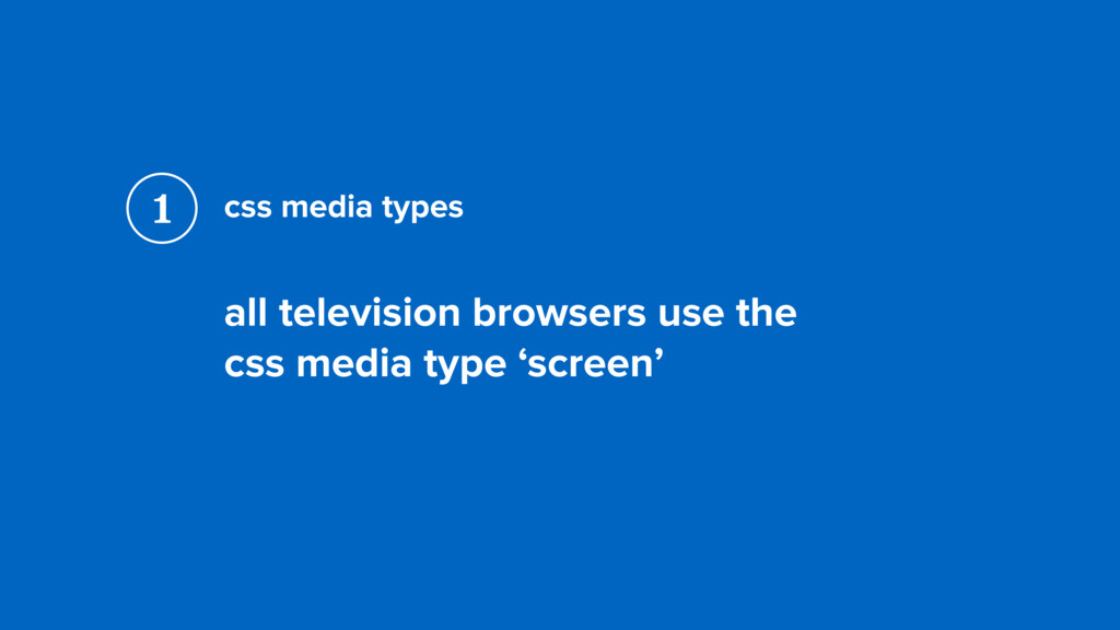 css media types all television browsers use the...