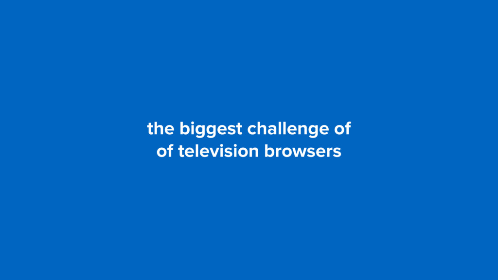 the biggest challenge of 