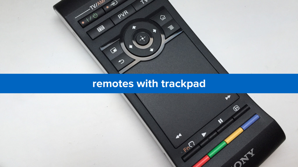 remotes with trackpad