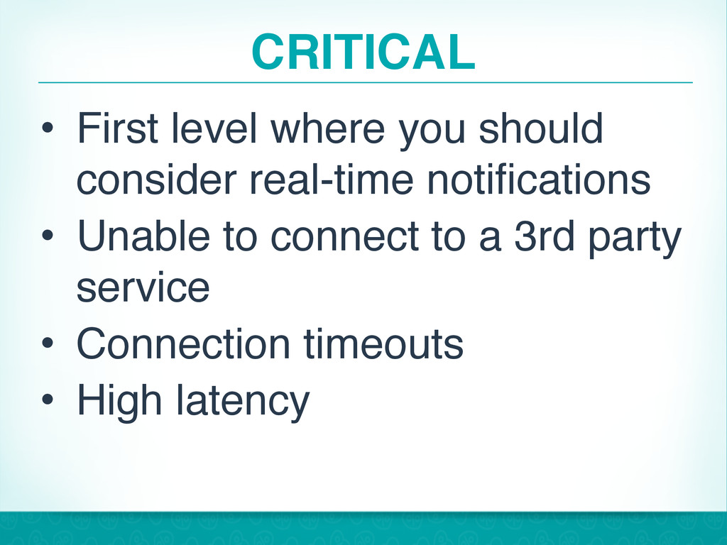 CRITICAL • First level where you should conside...