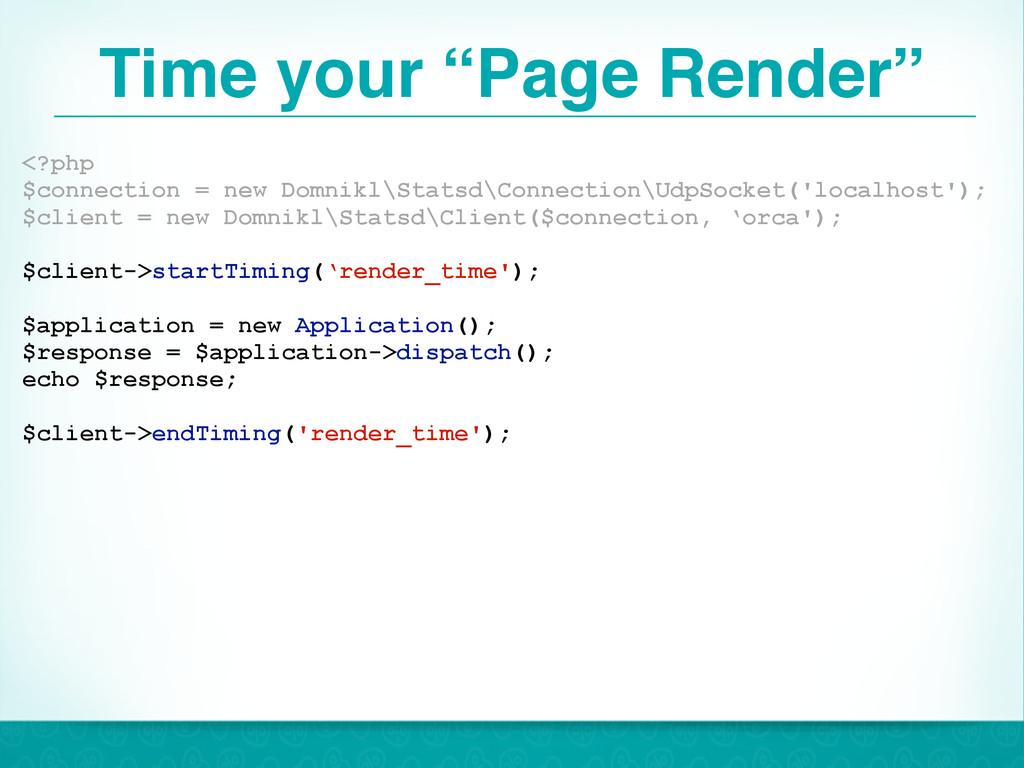 """Time your """"Page Render"""" 42 <?php $connection = ..."""