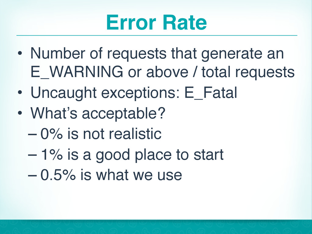 Error Rate • Number of requests that generate a...