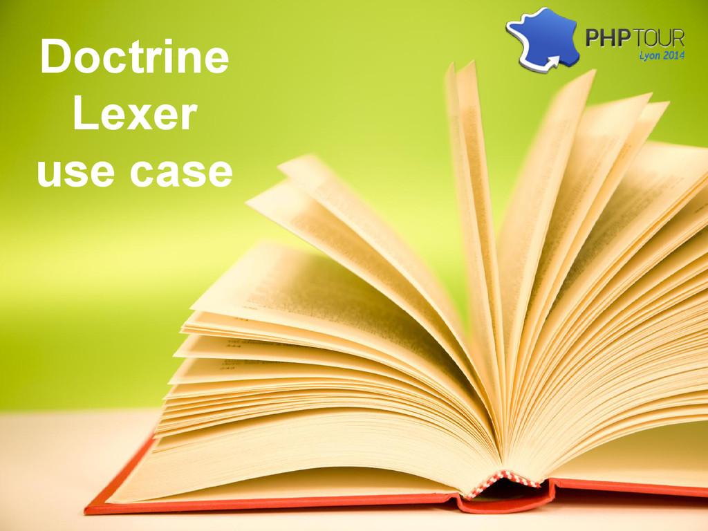 Doctrine Lexer use case