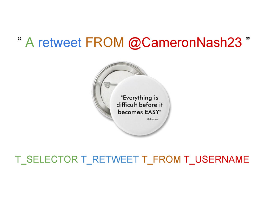""""""" A retweet FROM @CameronNash23 """" T_SELECTOR T_..."""