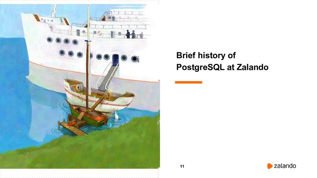 11 Brief history of PostgreSQL at Zalando
