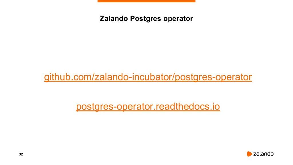 32 github.com/zalando-incubator/postgres-operat...