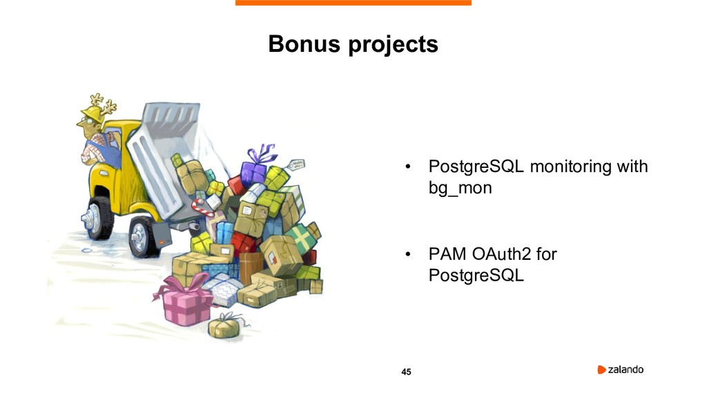 45 • PostgreSQL monitoring with bg_mon • PAM OA...