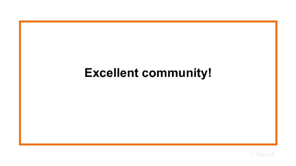 Excellent community!