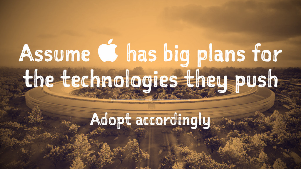 Assume  has big plans for the technologies the...