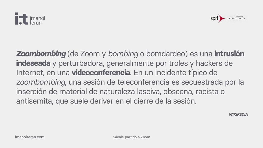 Sácale partido a Zoom imanolteran.com Zoombombi...