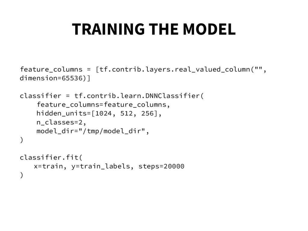 TRAINING THE MODEL feature_columns = [tf.contri...