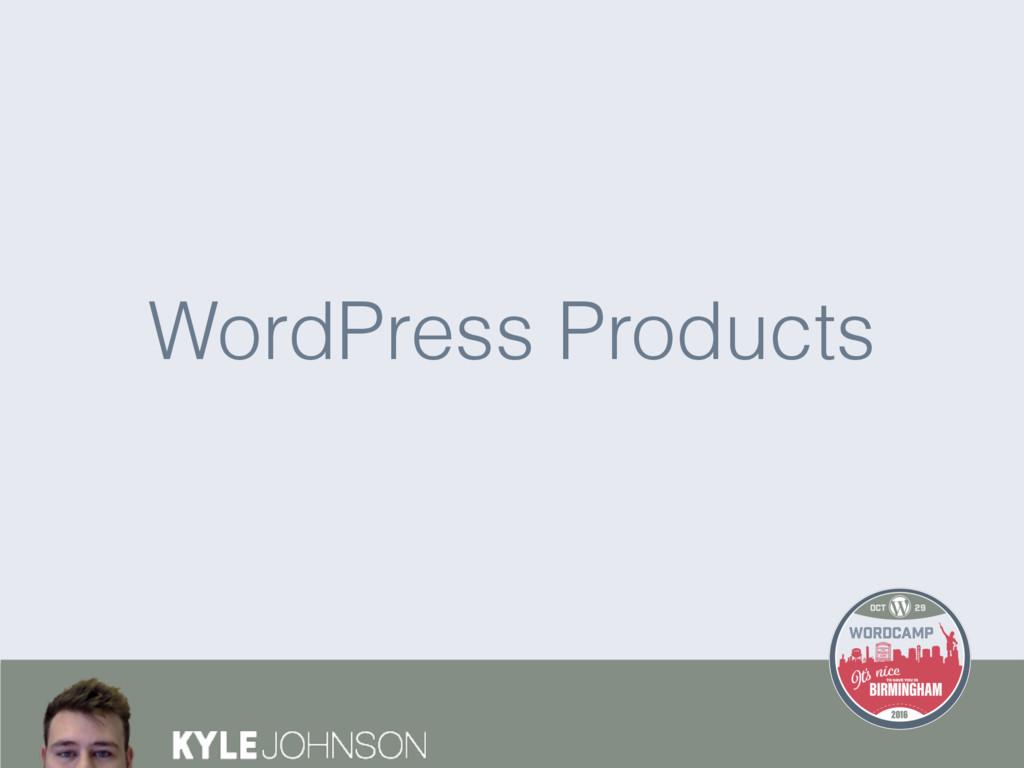 WordPress Products