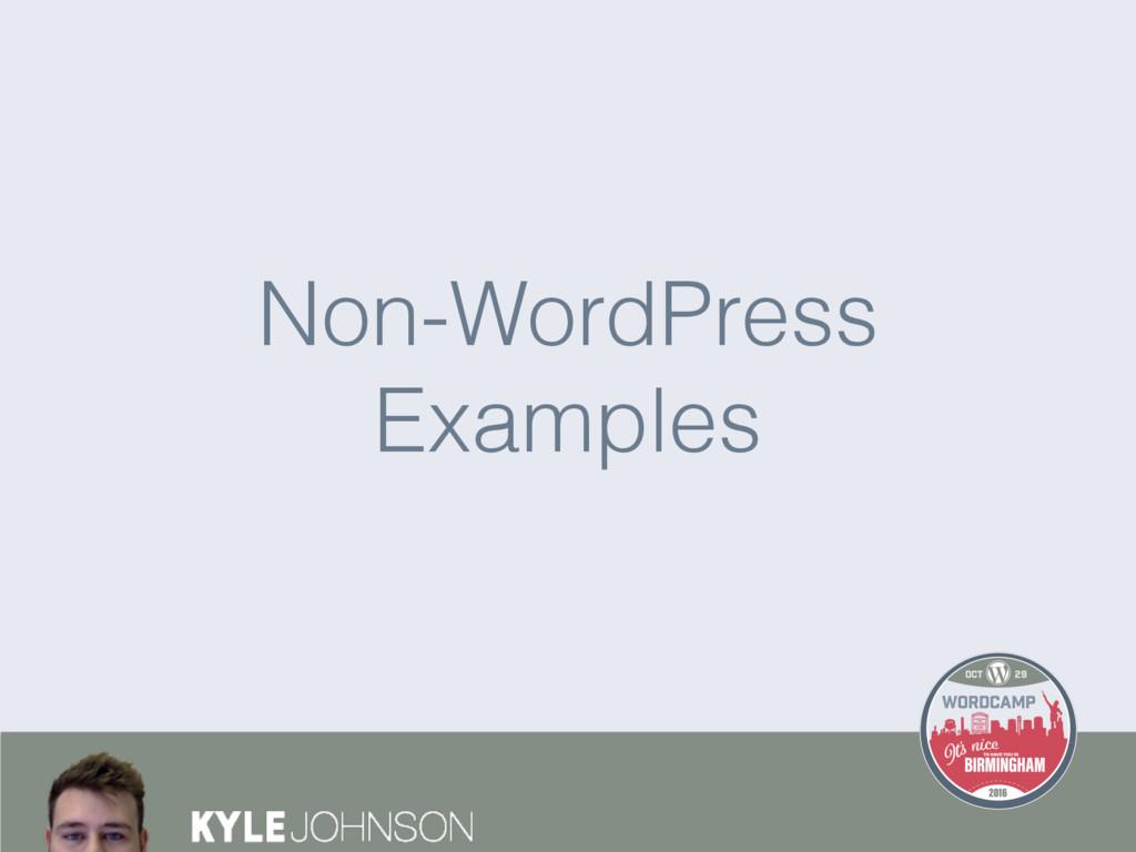 Non-WordPress Examples