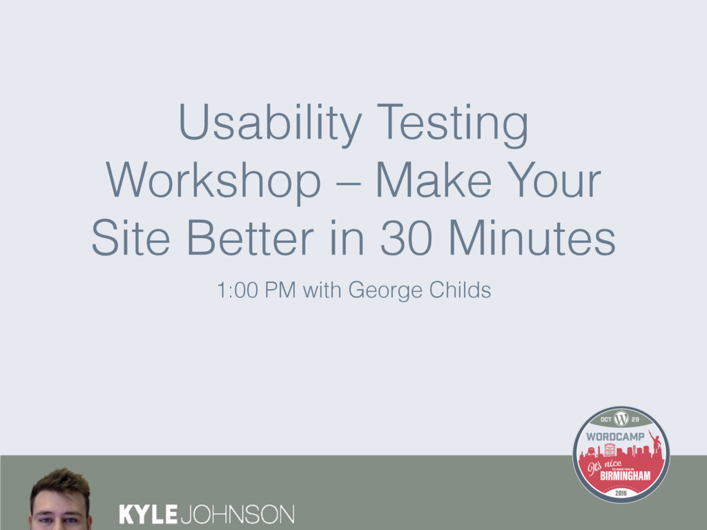 1:00 PM with George Childs Usability Testing Wo...