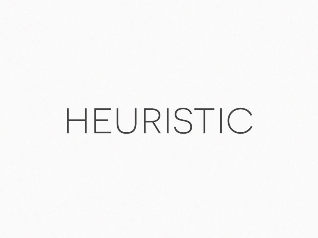 heuristic