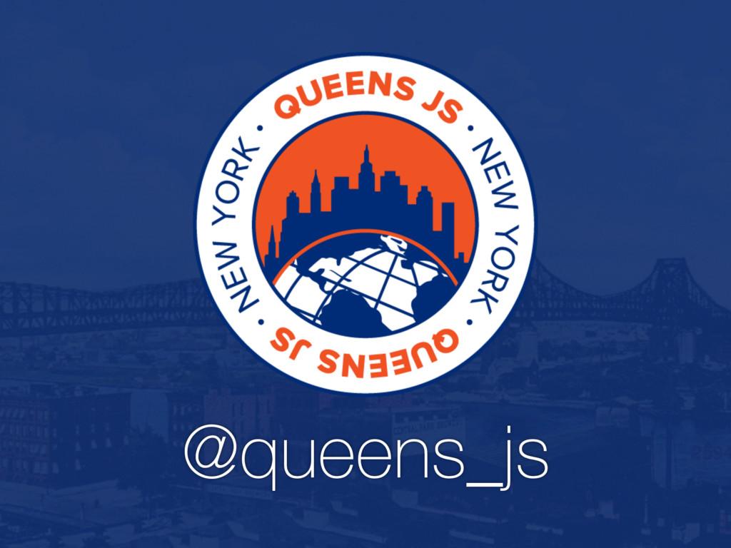 @queens_js