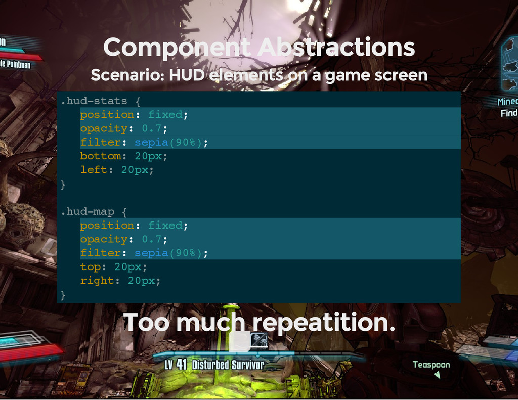 Component Abstractions Scenario: HUD elements o...