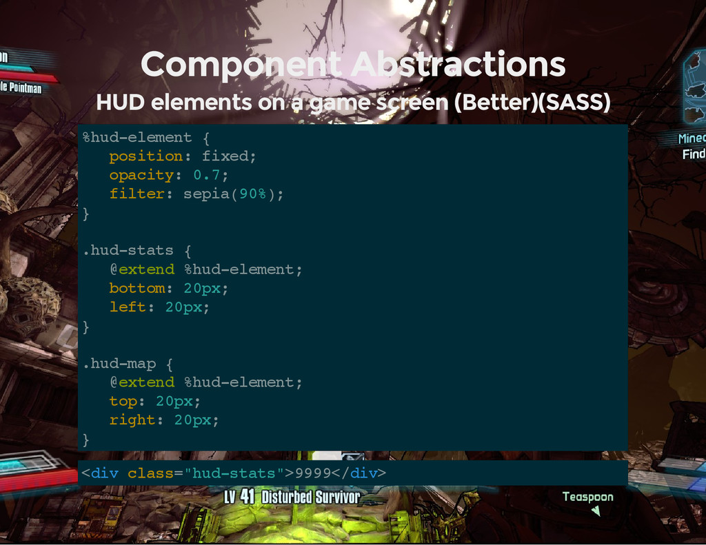 Component Abstractions HUD elements on a game s...