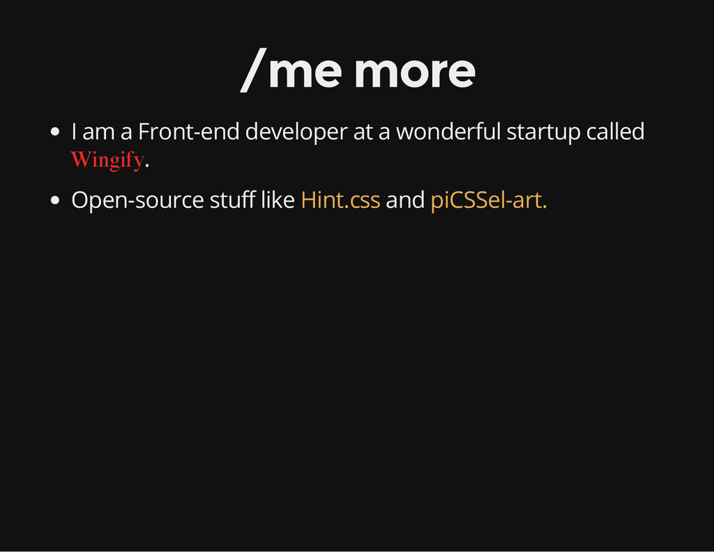 /me more I am a Front-end developer at a wonder...