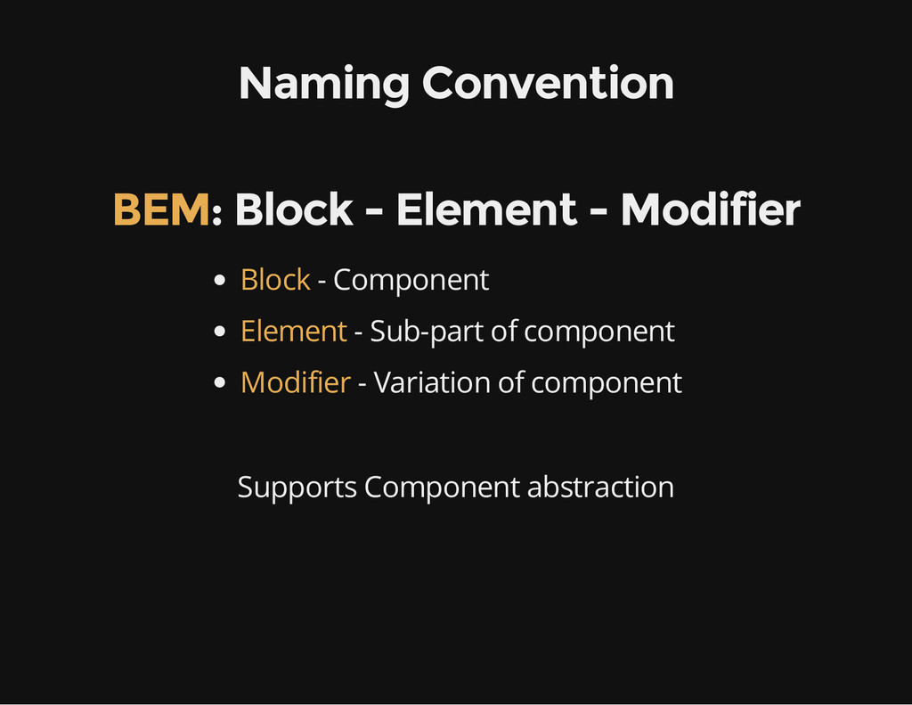 Naming Convention : Block - Element - Modifier ...