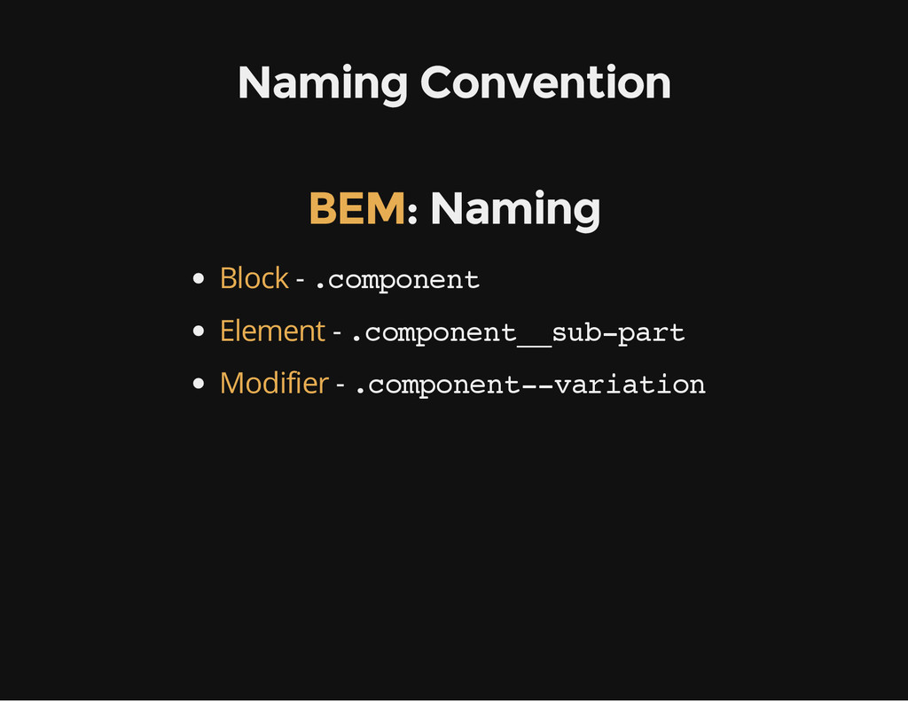 Naming Convention : Naming BEM - . c o m p o n ...