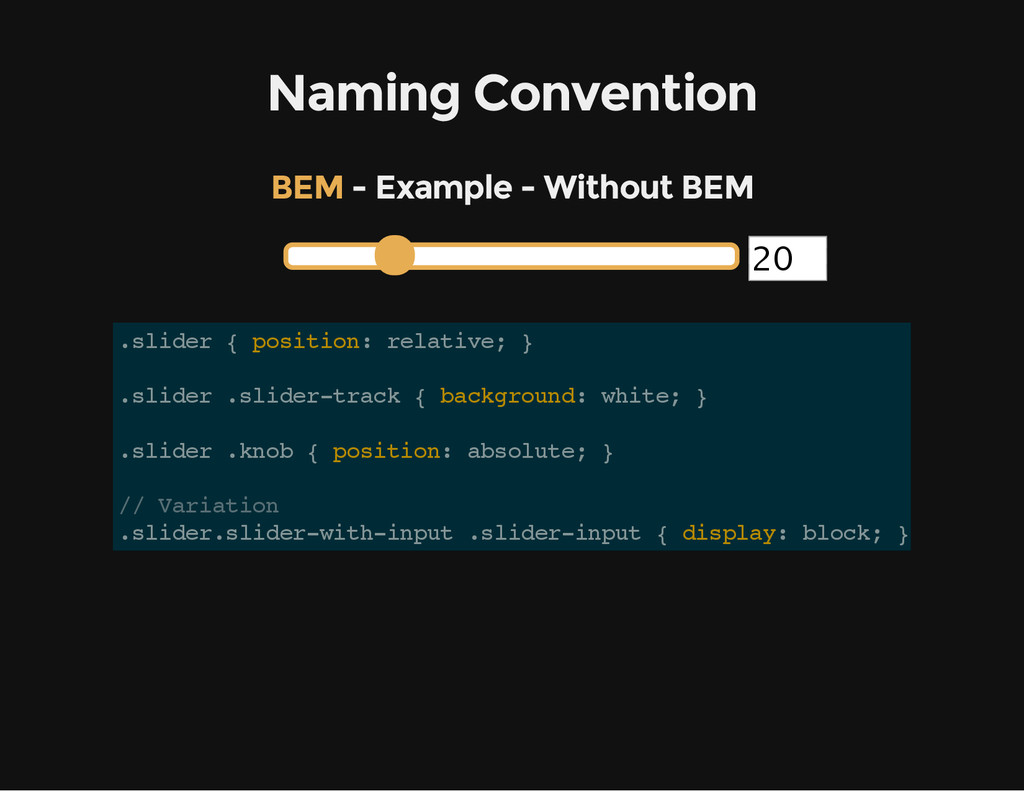 Naming Convention - Example - Without BEM BEM 2...